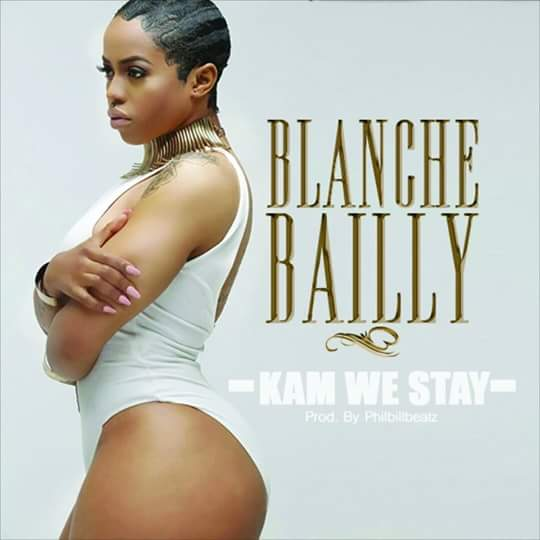 Blanche Bailly- Kam we stay