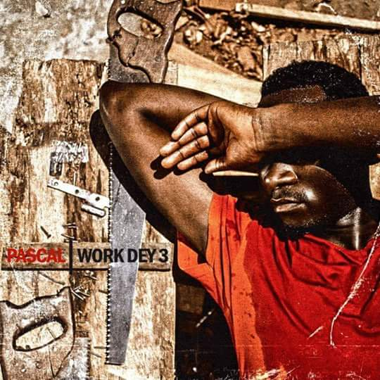 Work dey 3 album by Ndomifor Pascal