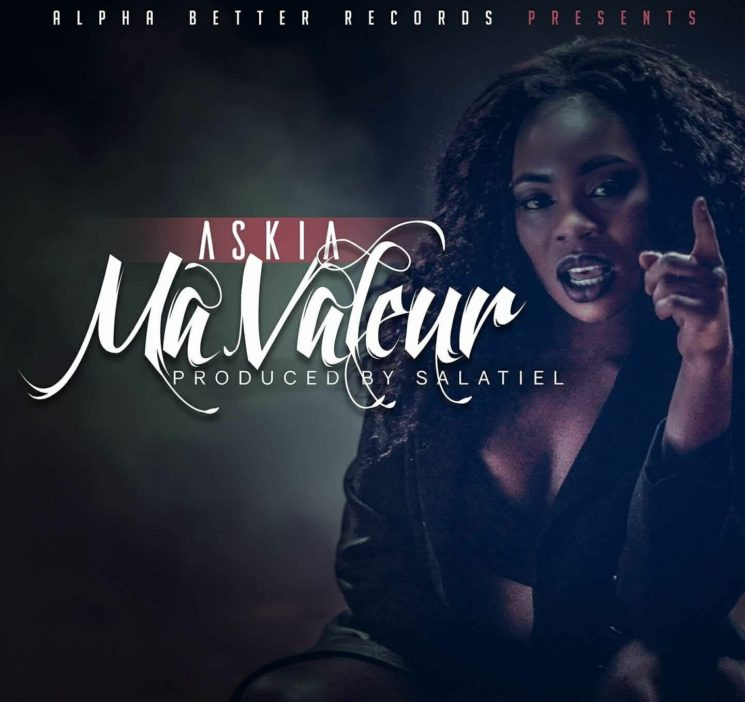New Song Alert!!! Askia-Ma Valeur produced by Salatiel
