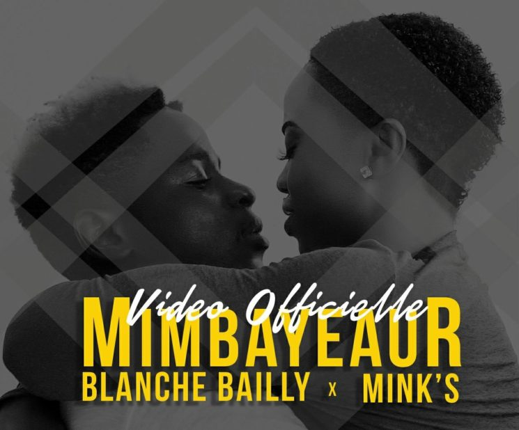 Brand New!! Blanche Bailly ft Minks- Mimbayeur