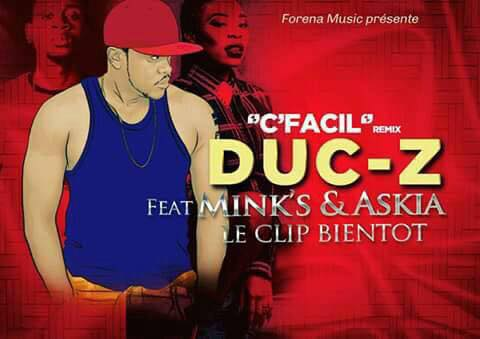 Duc-z-C'facil ft Mink's & Askia