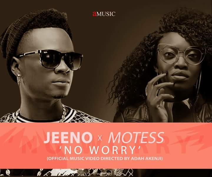 "Brand New Music: Jeeno and Montess offer to fans a sensational piece titled ""No Worry"" .So awesome Watch below,"