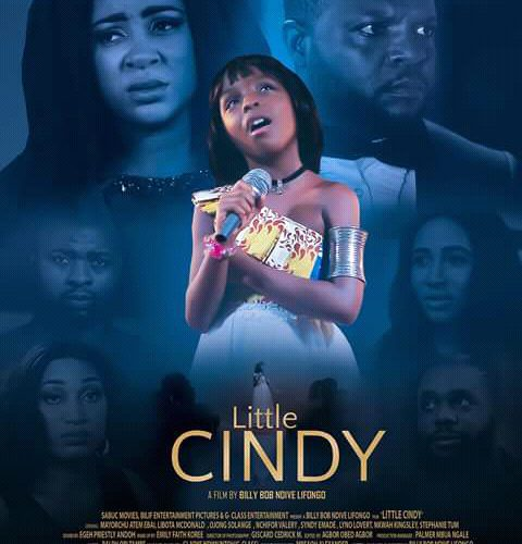 "Movie: Billy Bob Ndive Lifongo drops the official Trailer of the most anticipated Movie ""Little Cindy"". Watch"